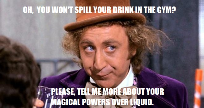 Willy Wonka Wont Spill